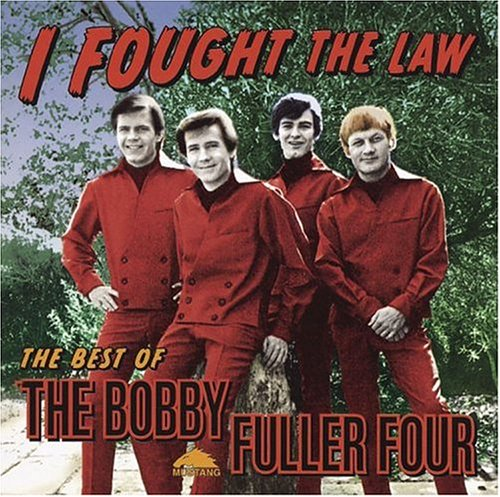 Original album cover of I Fought the Law: The Best of the Bobby Fuller Four by Bobby Fuller
