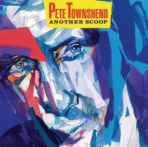 Pete Townshend - Another Scoop - Zortam Music