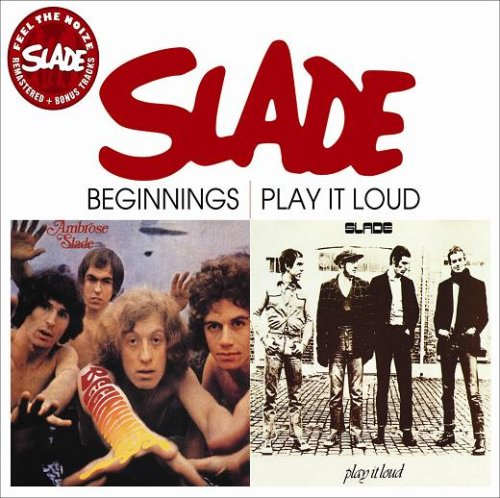 SLADE - Beginnings/Play It Loud - Zortam Music