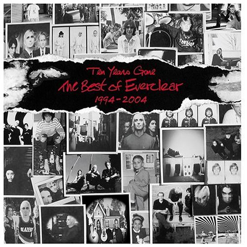 Everclear - Ten Years Gone: The Best of Everclear 1994-2004 - Zortam Music