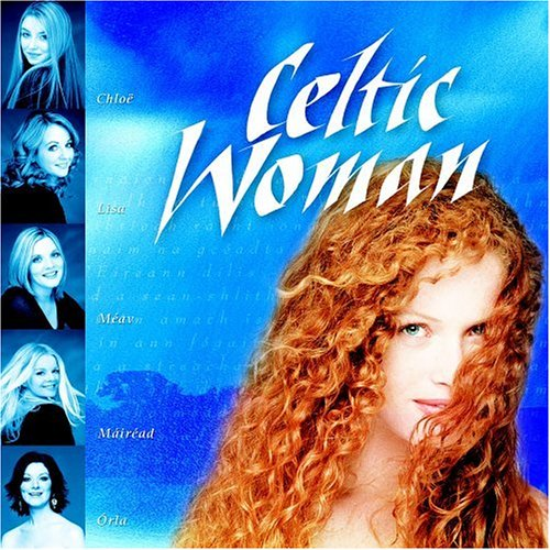 Celtic Woman - Celtic Woman [at Helix Dublin] - Zortam Music