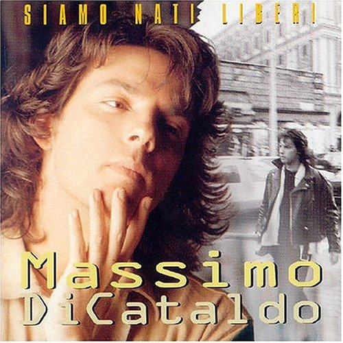 Di Cataldo, Massimo - Siamo Nati Liberi - Zortam Music