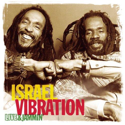Israel Vibration - Live & Jammin