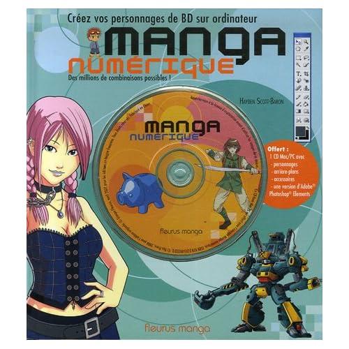 Manga numérique : Créez vos personnages de BD sur ordinateur (1Cédérom)