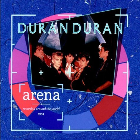 Original album cover of Arena by Duran Duran