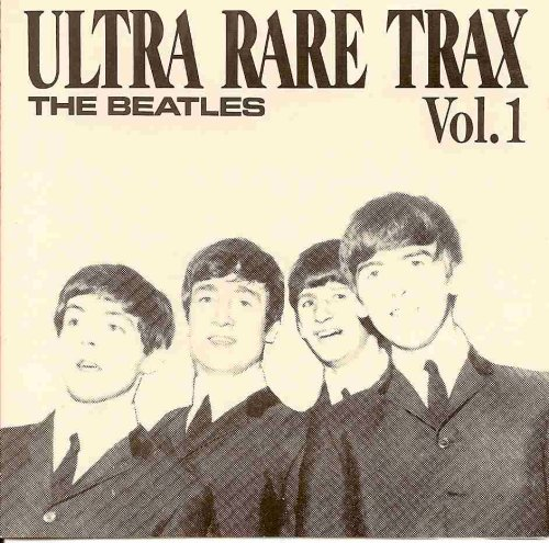 The Beatles - Ultra Rare Trax Vol. 1 - Zortam Music