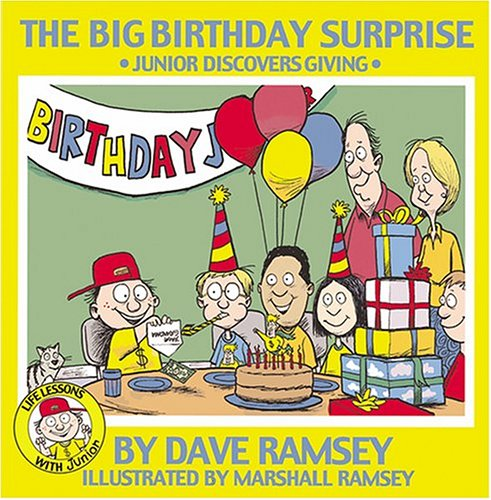 The Big Birthday Surprise: Junior Discovers Giving (Life Lessons With Junior)