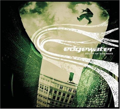 Edgewater - South of Sideways [Us Import] - Zortam Music