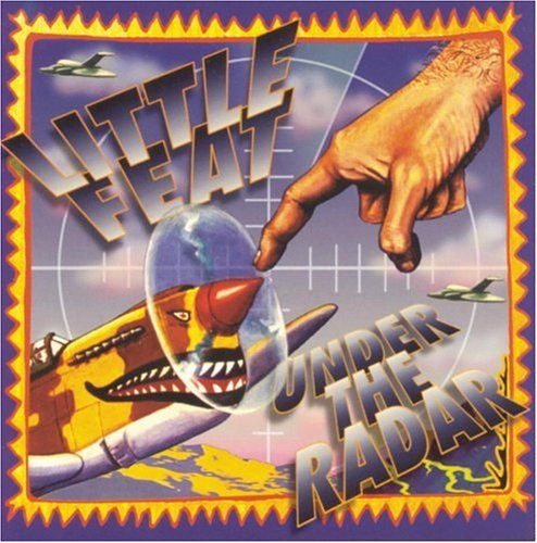 Little Feat - Under the Radar - Zortam Music