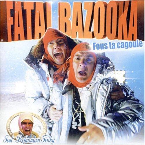 Fatal bazooka - T