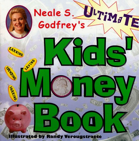 Neale S Godfreys Ultimate Kids Money Book