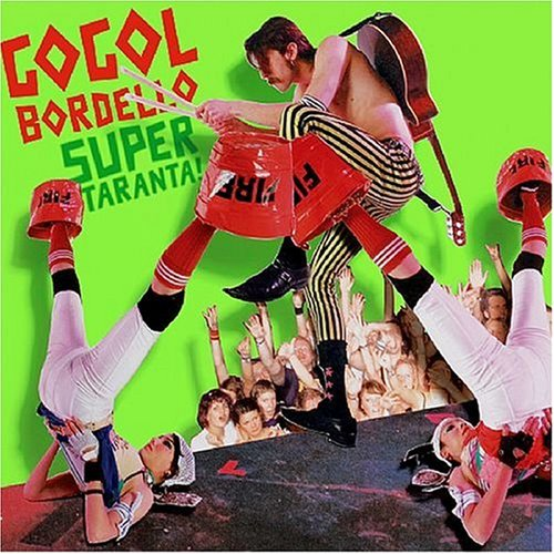 Gogol Bordello - Super Taranta! - Zortam Music