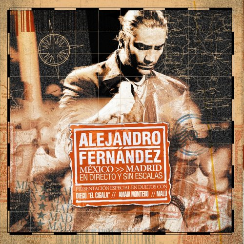 Alejandro Fernandez - Mexico-Madrid: En Directo y Sin Escalas - Zortam Music