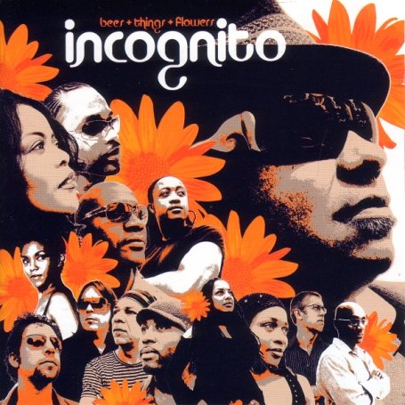 Incognito - Bees + Flowers + Things - Zortam Music