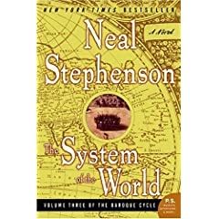 Neal Stephenson's The System of the World