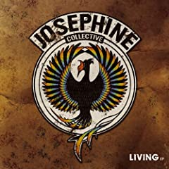 Josephine Collective  - Living [2007]