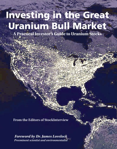 Investing in the Great Uranium Bull Market