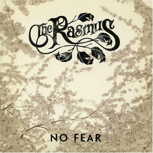 The Rasmus - No Fear, Pt. 1 - Zortam Music