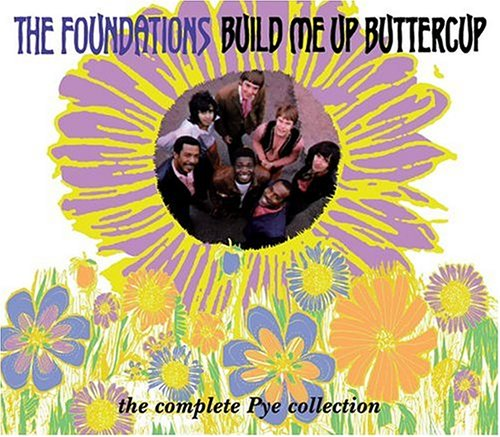 The Foundations - Build Me Up Buttercup: The Complete Pye Collection - Zortam Music