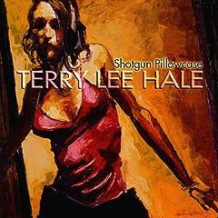 Terry Lee Hale - Shotgun Pillowcase