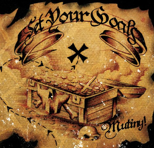 Set Your Goals - Mutiny! - Zortam Music