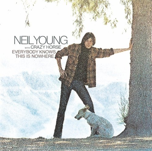 Neil Young - Everybody Knows This Is Nowher - Zortam Music