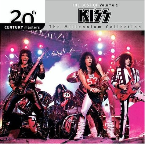 Kiss - 20th Century Masters - The Millennium Collection: The Best of Kiss, Vol. 2 - Zortam Music