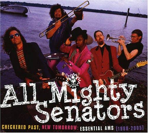 All Mighty Senators - Checkered Past, New Tomorrow: Essential AMS (1988-2005) - Zortam Music
