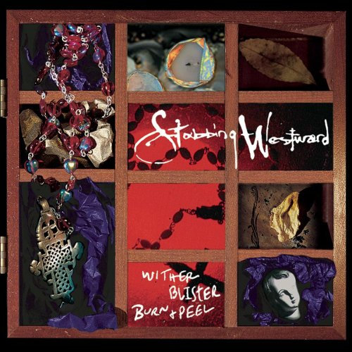 Stabbing Westward - Wither Blister Burn & Peel - Zortam Music