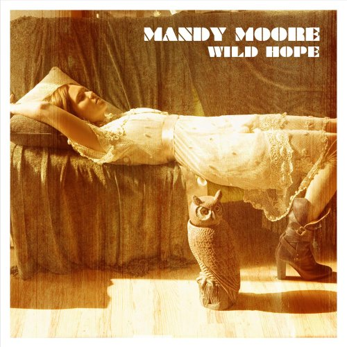 Mandy Moore - Wild Hope - Zortam Music