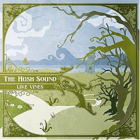The Hush Sound - Like Vines Cd