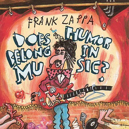 Frank Zappa - Does Humor Belong in Music - Zortam Music