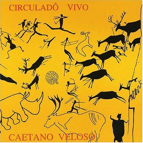 Caetano Veloso - Circuladô Vivo - Zortam Music