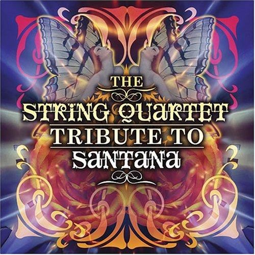 Santana - The String Quartet Tribute to Santana - Zortam Music
