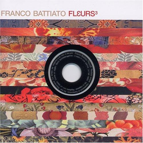 Franco Battiato - Fleurs 3 - Zortam Music