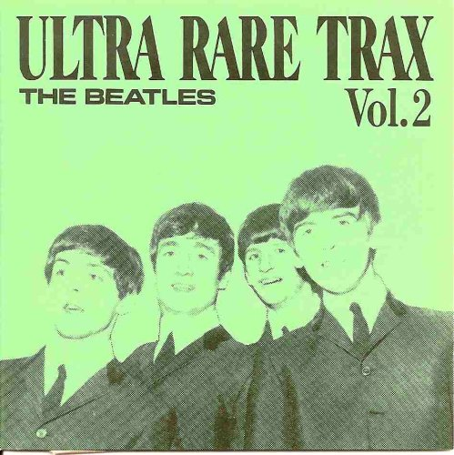 The Beatles - Ultra Rare Trax Vol. 2 - Zortam Music