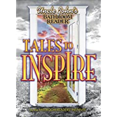 Uncle John's Tales to Inspire (Uncle John Bathroom Reader)