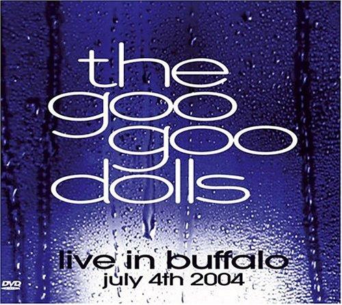 The Goo Goo Dolls - Live In Buffalo (Retail) - Zortam Music