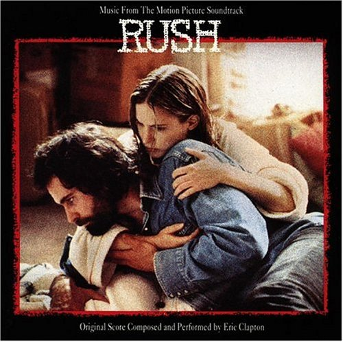 Eric Clapton - Rush: Music From The Motion Picture Soundtrack - Zortam Music