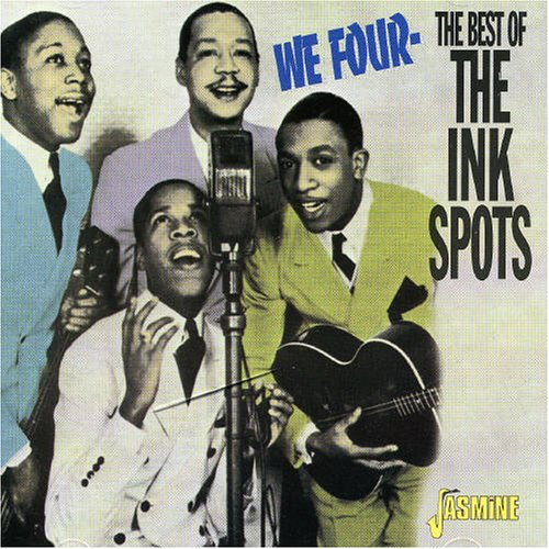 The Ink Spots - We Four: The Best of the Ink Spots - Zortam Music