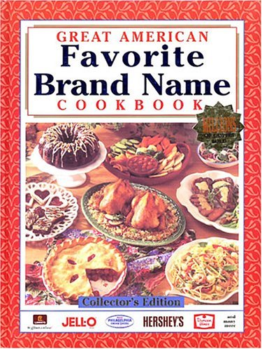Great American Favorite Brand Name Cookbook, Collector
