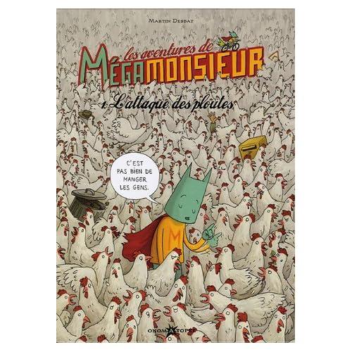Les aventures de Mégamonsieur, Martin Desbat