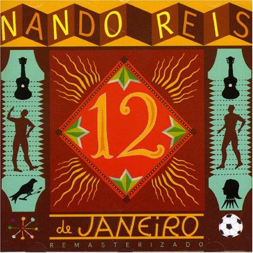 Nando Reis - 12 de Janeiro - Zortam Music