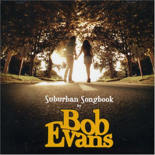 Bob Evans - Suburban Songbook - Zortam Music