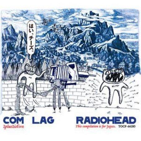 Radiohead - Com Lag_ 2plus2isfive - Zortam Music
