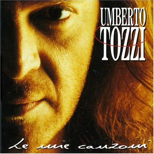 Umberto Tozzi - Le Meilleur de Umberto Tozzi - 14 titres de l?gende - Zortam Music