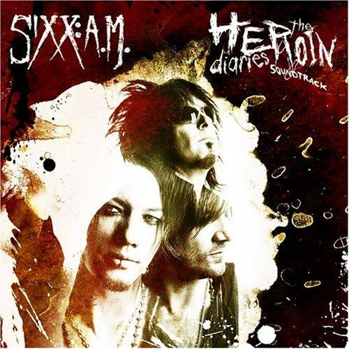 Sixx A.M. - The Heroin Diaries Soundtrack - Zortam Music