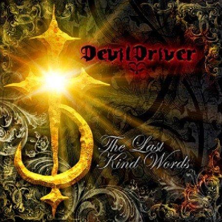 Devildriver - The Last Kind Words - Zortam Music