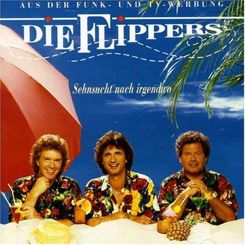 Die Flippers - Sehnsucht nach irgendwo - Zortam Music