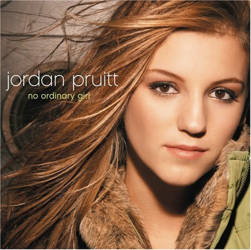 Jordan Pruitt - No Ordinary Girl - Zortam Music